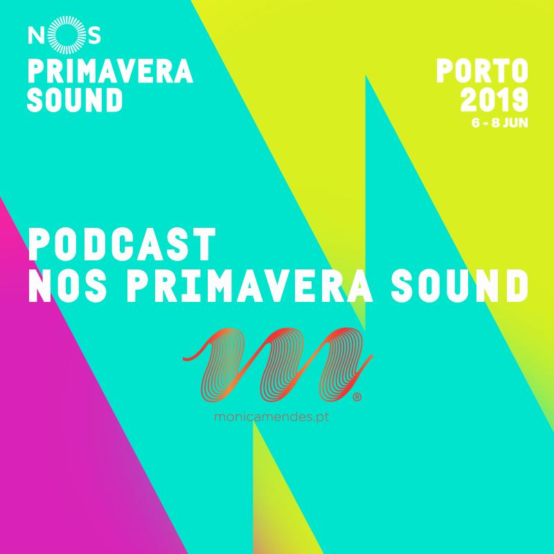 Podcast NOS Primavera Sound ep. 4